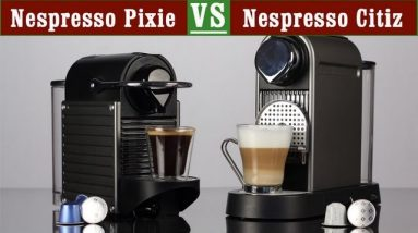 Nespresso Citiz vs Pixie - A True Comparison!