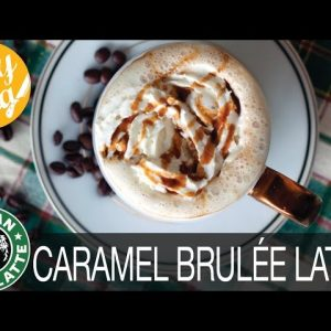 How to Make Starbucks Caramel Brulee Latte Recipe | The Edgy Veg